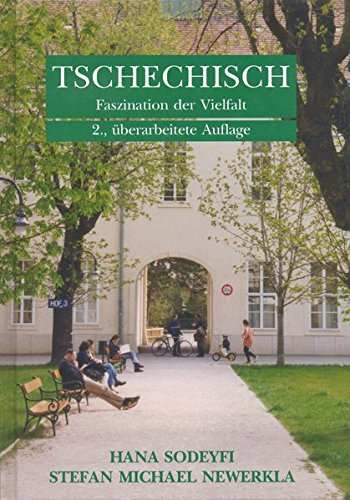 Tschechisch - Faszination der Vielfalt: Lehrbuch für Anfänger und Fortgeschrittene