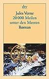 20000 Meilen unter den Meeren: Roman