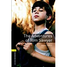 The Adventures of Tom Sawyer Level 1 Oxford Bookworms Library: 400 Headwords