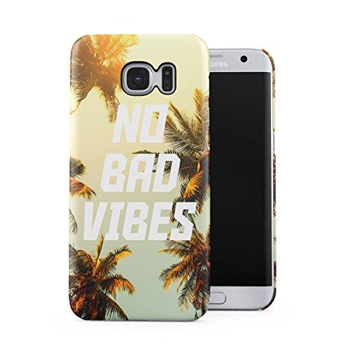 No Bad Vibes Palm Trees Sommer Vacation Dünne Handy Schutzhülle Hardcase Aus Hartplastik Hülle für Samsung Galaxy S7 EDGE Handyhülle Case Cover