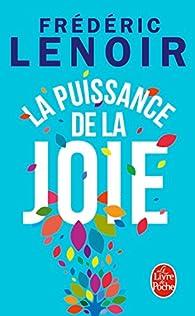 La puissance de la joie par Frédéric Lenoir