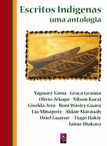 escritos-indigenas-uma-antologia-portuguese-edition