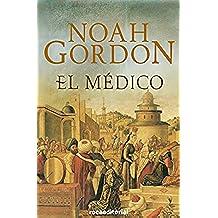 El médico (Trilogía Rob J. Cole nº 1)