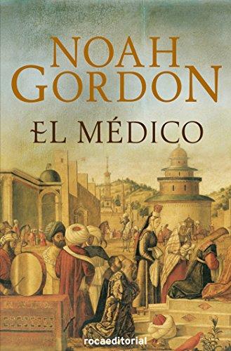 El médico (Trilogía Rob J. Cole nº 1) por Noah Gordon