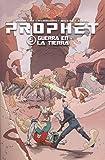 Prophet 5. Guerra en la tierra