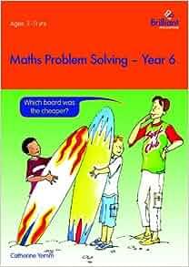 Maths Problem Solving Year 6 Amazon Co Uk Catherine border=