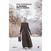 Il respiro della danza (Italian Edition)