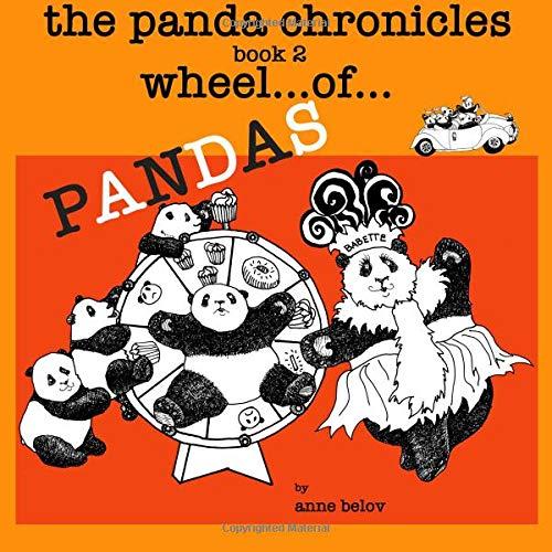 The Panda Chronicles Book 2: Wheel...of...Pandas (Cat Wheel Company)
