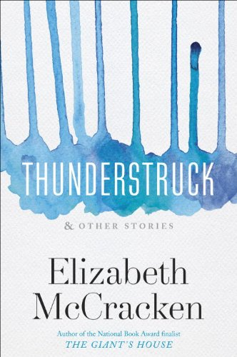 Thunderstruck & Other Stories par Elizabeth McCracken