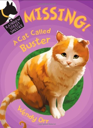 MISSING! A Cat Called Buster (Rainbow Street