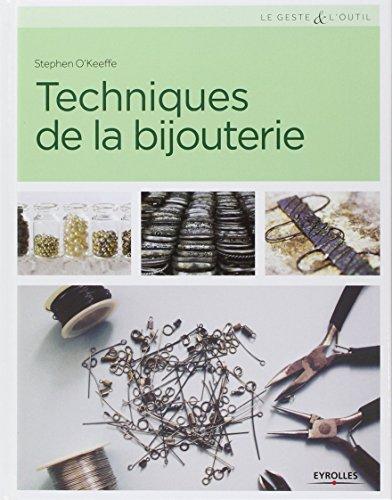 Techniques de la bijouterie par Stephen O'Keeffe