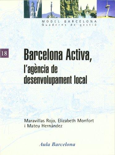 Barcelona Activa, l'agència de desenvolupament local