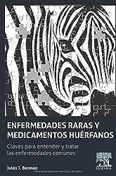 Enfermedades raras y medicamentos huérfanos: Claves para comprender y tratar las enfermedades comunes