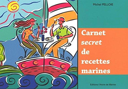 Carnet secret de recettes marines