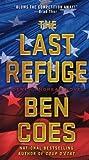 The Last Refuge: A Dewey Andreas Novel by Ben Coes (2013-04-30)