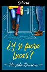 ¿Y si fuera Lucas? par Laurens