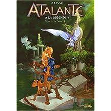 Atalante La Légende, Tome 1 : Le pacte