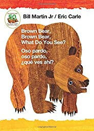 Brown Bear, Brown Bear, What Do You See? / Oso Pardo, Oso Pardo, ¿qué Ves Ahí? (Bilingual Board Book - English