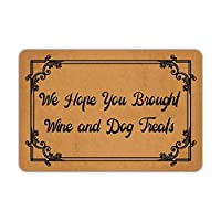 BIRSY We Hope You Brought Wine And Dog Treats Entrance Non-Slip Indoor Door Mats For Front Door/Bathroom/Garden/Kitchen/Bedroom 20x32(IN)