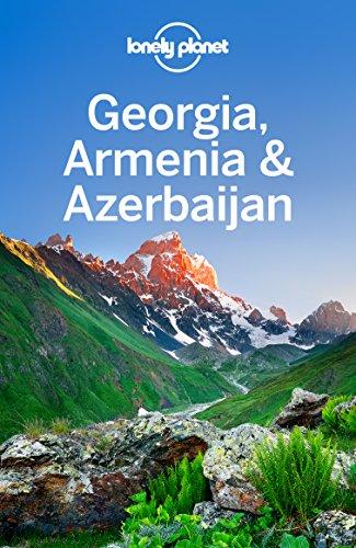Lonely Planet Georgia, Armenia & Azerbaijan (Travel Guide)