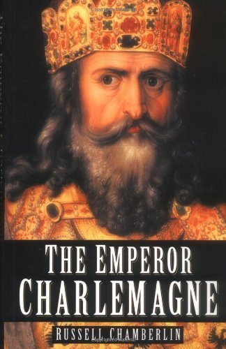 The Emperor Charlemagne by Chamberlin, Russell (2004) Paperback