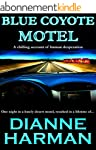 Blue Coyote Motel (Coyote series Book...
