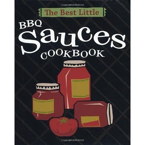 The Best Little BBQ Sauces Cookbook by Karen Adler (2000-06-01)