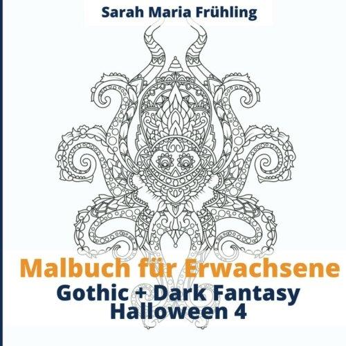 Malbuch für Erwachsene - Gothic - Dark Fantasy - Halloween 4 -
