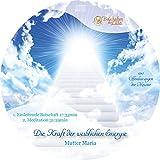 Mutter Maria - Kraft der weiblichen Energie, Vereinigung weiblich und männlich, Prinzip des Empfangens, Segen (Channeling inkl. Meditation)