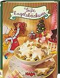 Süße Engelsbäckerei: - Ein himmlisches Backbuch