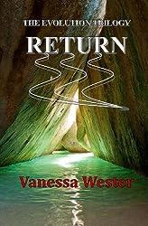Return: The Evolution Trilogy: Volume 3 by Vanessa Wester (2013-11-10)