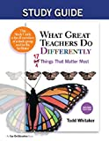What Great Teachers Do Differently: 17 Things That Matter Most (Study Guide)