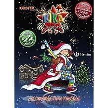 Kika Superbruja y el hechizo de la Navidad (EDICIÓN ESPECIAL) (Castellano - A Partir De 8 Años - Personajes - Kika Superbruja)