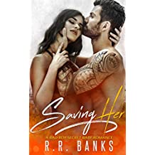 Saving Her: A Bad Boy Secret Baby Romance (English Edition)