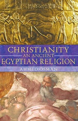 Christianity: An Ancient Egyptian Religion por Ahmed Osman