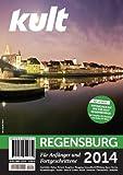 kult Regensburg 2014: Für Anfänger und Fortgeschrittene