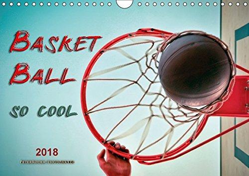 Basketball - so cool (Wandkalender 2018 DIN A4 quer): Spiel, Spaß und viel Geld. (Monatskalender, 14 Seiten ) (CALVENDO Sport) [Kalender] [Feb 20, 2017] Roder, Peter