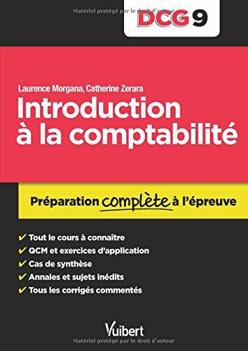 DCG 9. Introduction à la comptabilité - Préparation complète à l'épreuve par Laurence Morgana