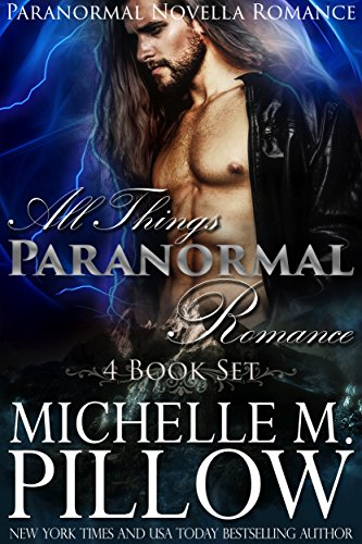 All Things Paranormal Romance: Paranormal Novella Romance 4 Book Set (All Things Romance Collection 6) (English Edition)