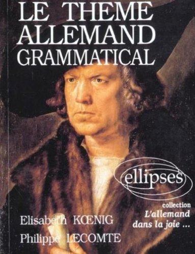 le Thème allemand grammatical