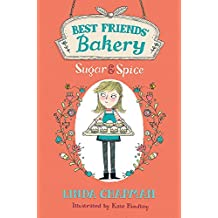 Sugar and Spice: Book 1 (Best Friends' Bakery)