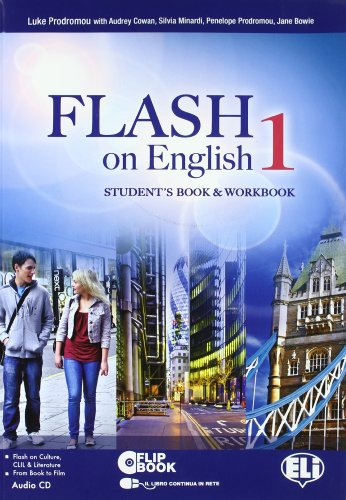 Flash on english. Student's book-Workbook. Per le Scuole superiori. Con CD Audio. Con espansione online: 1