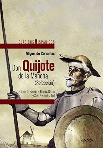 Don Quijote de la Mancha (Selección) (Clásicos - Clásicos Hispánicos)
