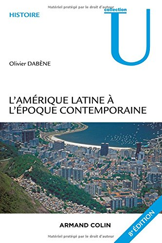 L'Amrique latine  l'poque contemporaine - 8e d