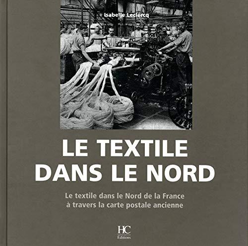 Le textile dans le nord