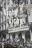 Vichy contre Vichy : Une capitale sans mémoire