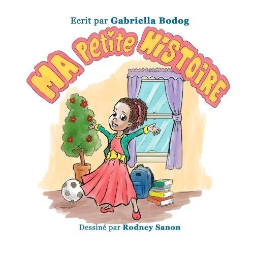 Ma Petite Histoire par Gabriella Bodog