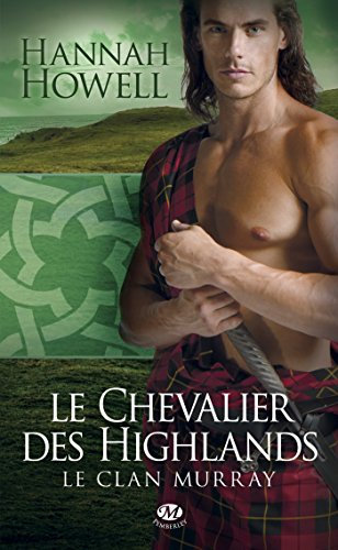 le-chevalier-des-highlands-le-clan-murray-t2