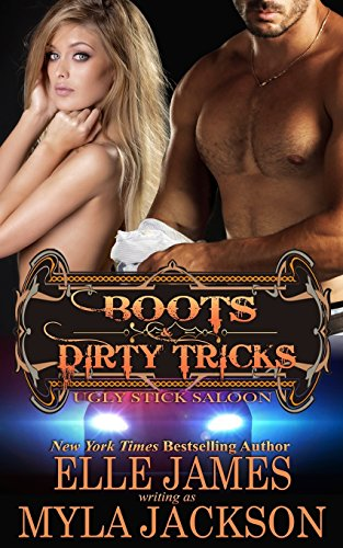 Boots & Dirty Tricks: Volume 6 (Ugly Stick Saloon)