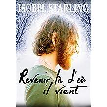 Revenir là d'où il vient  (French Edition)